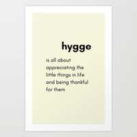 Hygge - Appreciating the little things in life Art Print by Love from Sophie