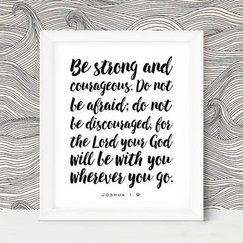 Printable Dad Gift Joshua 1 9 Be Strong and Courageous Bible Verse Wall Art Print Boy Nursery Wall Art Printable Nursery Art Christian Art