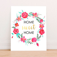 Home Sweet Home Floral Gold Foil Digital Art Print Instant Download, Printable Home Art Print, Typographic Art Print, Home Wall Decor