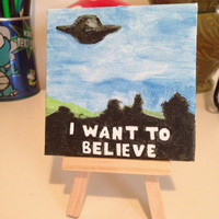 The X-Files I Want to Believe Mini Painting