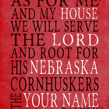 Nebraska Cornhuskers Art Printable, DIGITAL DOWNLOAD You Print, Personalized, As for Me parody, diy, christian, family gift,  8x10 11x14