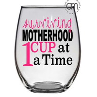 Surviving Motherhood Coffee Mug & Wine glass, Mothers Day Gift, New Mom Gift