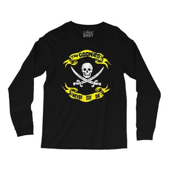 The Goonies Never Say Die Long Sleeve Shirts