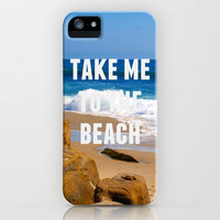 Take Me To The Beach iPhone Case by Josrick | Society6