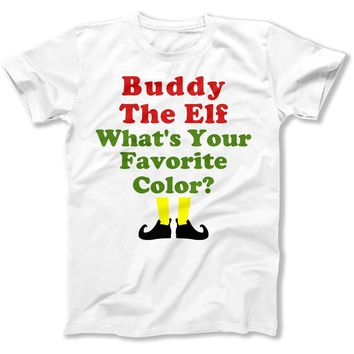 Buddy The Elf. What's Your Favorite Color? - T Shirt