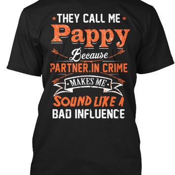 They Call Me Pawpaw Because Partner..