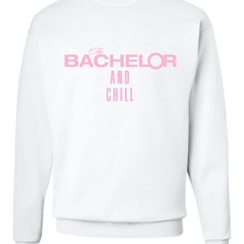 "The Bachelor ""The Bachelor and Chill"" Crew Neck Sweatshirt"