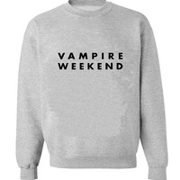 vampire weekend sweater Gray Sweatshirt Crewneck Men or Women for Unisex Size with variant colour