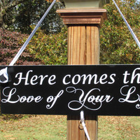 """Ring Bearer Sign / With Ribbon to Hold Rings / """"Here comes the Love of your life"""" / Hand Painted / Wedding Prop"""