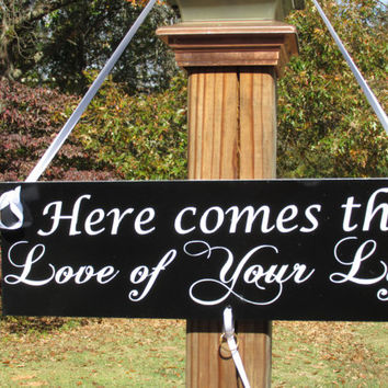 "Ring Bearer Sign / With Ribbon to Hold Rings / ""Here comes the Love of your life"" / Hand Painted / Wedding Prop"