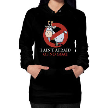 Bill murray cubs shirt - I Ain't Afraid Of No Goat Shirts Hoodie (on woman)