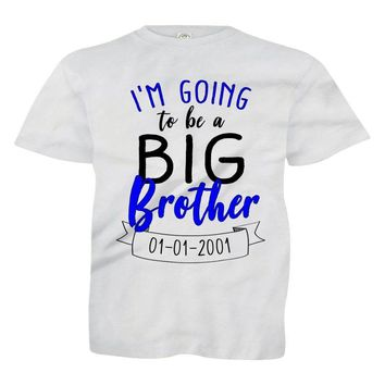 I'm Going To Be A Big Brother (Custom Date) - Kids
