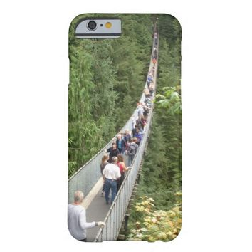 Suspension Bridge in Vancouver Barely There iPhone 6 Case