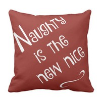 Naughty is the new nice, fun Xmas Pillow, red Throw Pillow