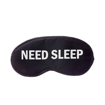 Need Sleep Sleeping Mask in Black and White