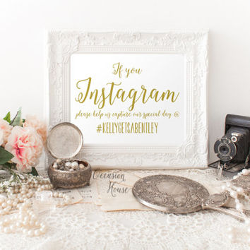 Printable Instagram wedding signs, 5x7, gold lettered wedding sign, wedding signage, wedding decor, wedding hashtag