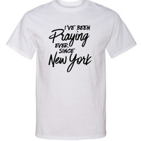 "Harry Styles ""I've Been Praying Ever Since New York"" T-Shirt"