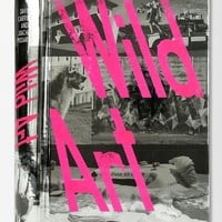Wild Art By David Carrier & Joachim Pissarro - Urban Outfitters