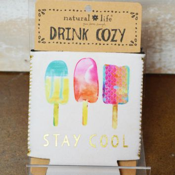 Drink Cozy - Stay Cool