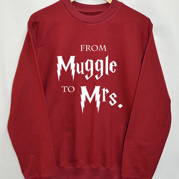 From muggle to Mrs Harry Potter shirt Clothing Sweater Sweatshirt Top Tumblr Fashion Slogan Funny Jumper