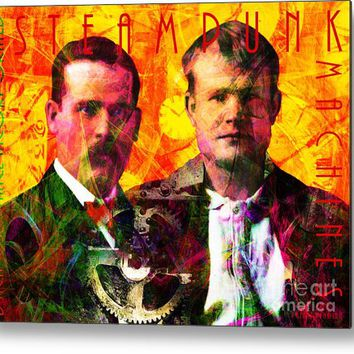 Butch And Sundance Incorporated Steampunk Machines Patent Pending 20140512 With Text Metal Print