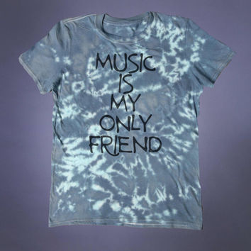 Grunge Music Is My Only Friend Slogan Band Tee Punk Alternative Indie Acid Wash Tumblr T-shirt
