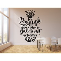 Vinyl Wall Decal Pineapple Funny Quote Inspiring Words Home Decor Stickers Mural (g1068)