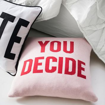 Isabella Rose Taylor You Decide Pillow Cover