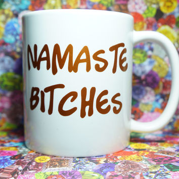 NAMASTE BITCHES COPPER COFFEE MUG
