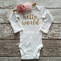 NEW Newborn Take Home Outfit Baby Girl Hello World Onesuit Headband LolaBeanClothing Gold Dusty Rose Pink