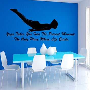 Quote Yoga Takes You Into The Present Moment... Sport Girl Gym Fitness People Decal Vinyl Sticker Decor Home Interior Design Art Murals M780