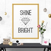 Typography Wall Art, Shine Bright, Home Decor, Affiche Scandinave, Black And White, Printable Art, Quote Print, Inspirational Quote