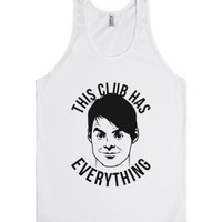 This Club Has Everything (tank)-Unisex White Tank
