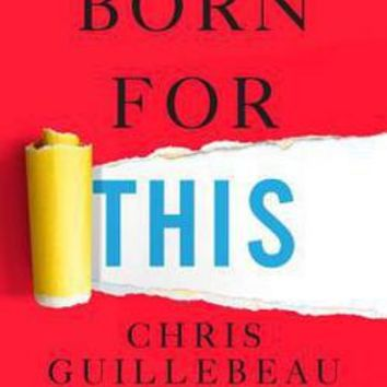 Born for This: Chris Guillebeau: 9781101903988: