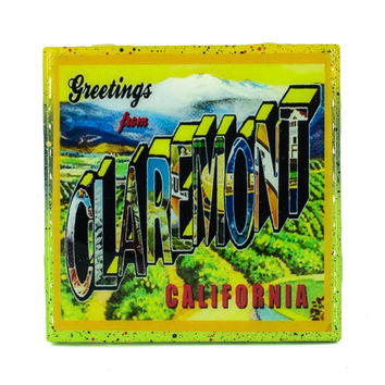 Handmade Coaster Greetings From Claremont Brand - Vintage Citrus Crate Label - Handmade Recycled Tile Coaster