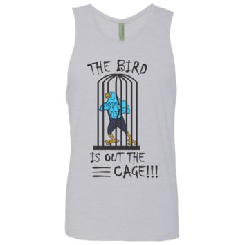 The Bird is Out The Cage!!! - Cotton Tank