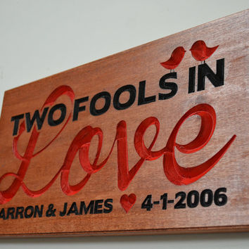 Custom Personalized Fools In Love - Love Birds Hand Painted Carved Wooden Sign