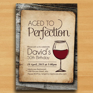 Wine birthday invitation, Aged to Perfection, vintage wood design Party Invitation cheers for any age Party invitation Design - card 318