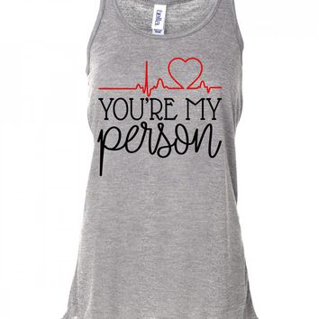 You're My Person Grey's Anatomy Tank Top