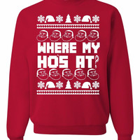 Where My Ho's At Ugly Christmas Sweater Unisex Sweatshirt