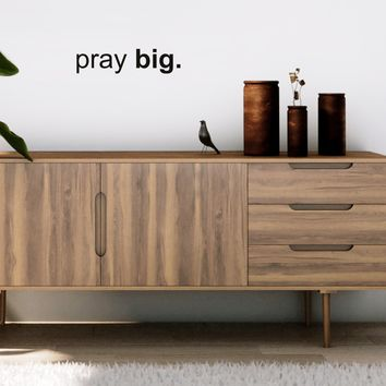 "Vinyl Wall Art Decal - Pray Big - 4"" x 18"" - Religious Decoration Vinyl Sticker - Inspirational Religious Faith Home Bedroom Living Room Entryway Work Office Church Quote Decor 679113510197"