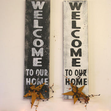 Welcome To Our Home Wood Sign Distressed Wood Sign Primitive Wood Sign Housewarming Gift Wedding Gift Bridal Shower Gift Farmhouse Decor