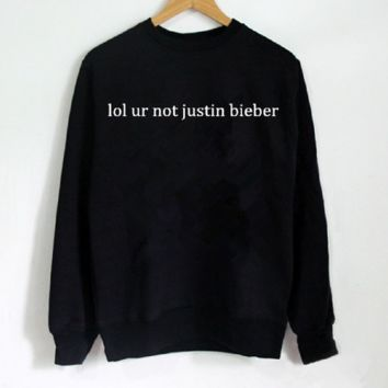 New women's letter sweater lol ur not justin bieber