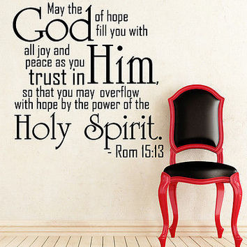 Wall Decal Bible Verse Psalm Romans 15:13 May The God Of Hope Vinyl Sticker 3625