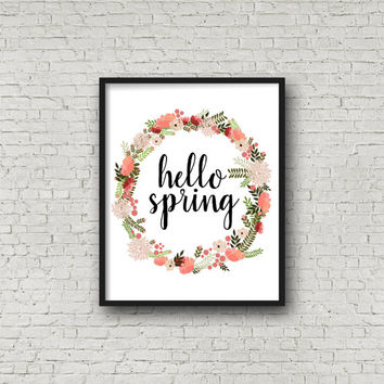 Hello Spring Printable, Easter Printables, Floral Wall Decor, Typography Print, Instant Download, Happy Easter Print, Quote Printable, Print