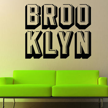 Vinyl Wall Decal Sticker Brooklyn Block Letters #5216