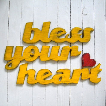 Bless Your Heart Sign Southern Home Decor Wooden Sign