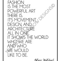 "Blair Waldorf Quote ""Fashion is Powerful Art"" / black and white poster art print - gossip girl quote -  office art decor - fashion quote art"