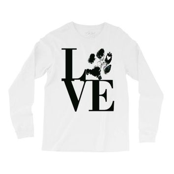 LOVE MY DOG Long Sleeve Shirts