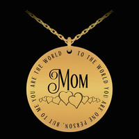 Mom ... To Me You Are The World Mother's Day Gift   Gift for Mom   Jewelry Gifts   18k Gold-plated Pendant Chain Necklace   Laser Engraved